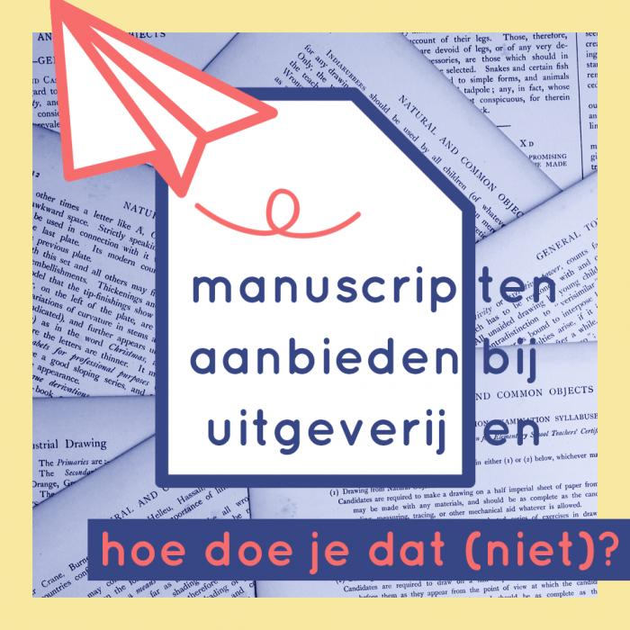 Manuscripten aanbieden bij uitgeverijen