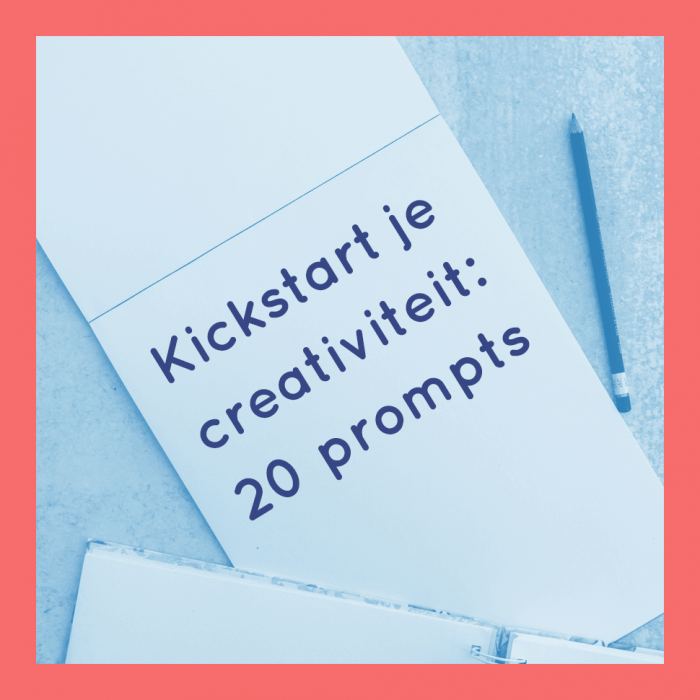Kickstart je creativiteit: 20 schrijfprompts