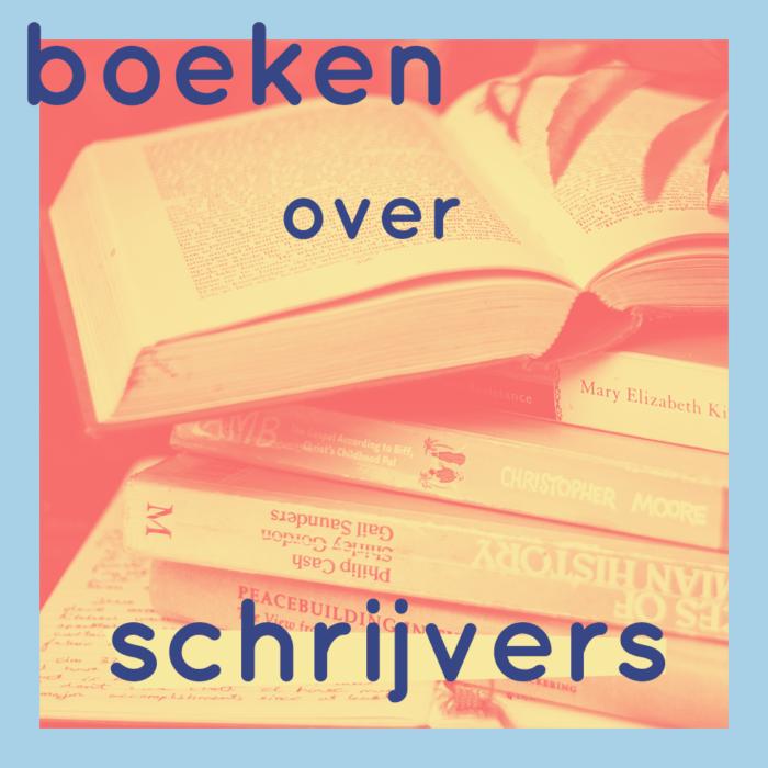 Tekstbureau Inge Marleen - Boeken over schrijvers (mijn favorieten)